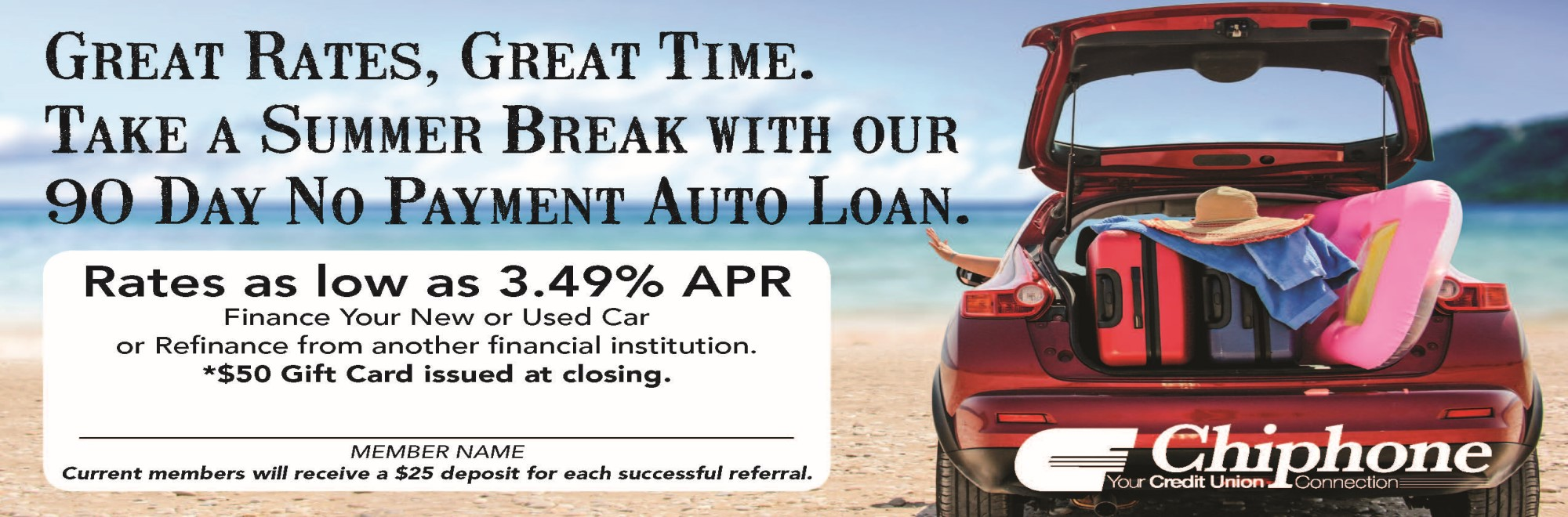 GREAT RATES, GREAT TIME AUTO LOAN SPECIAL