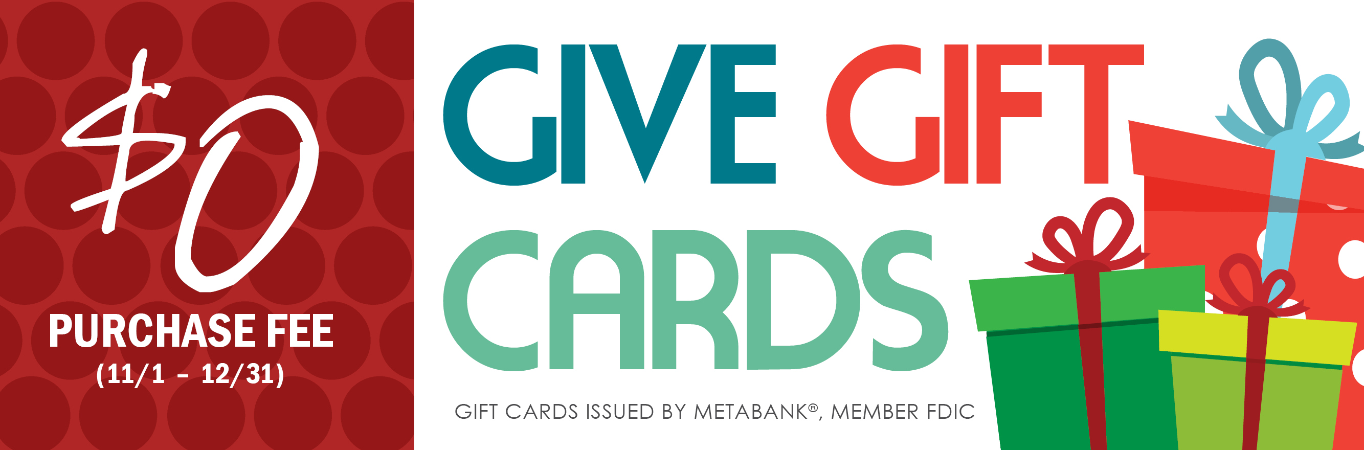 NO PURCHASE FEE GIFT CARD PROMOTION!