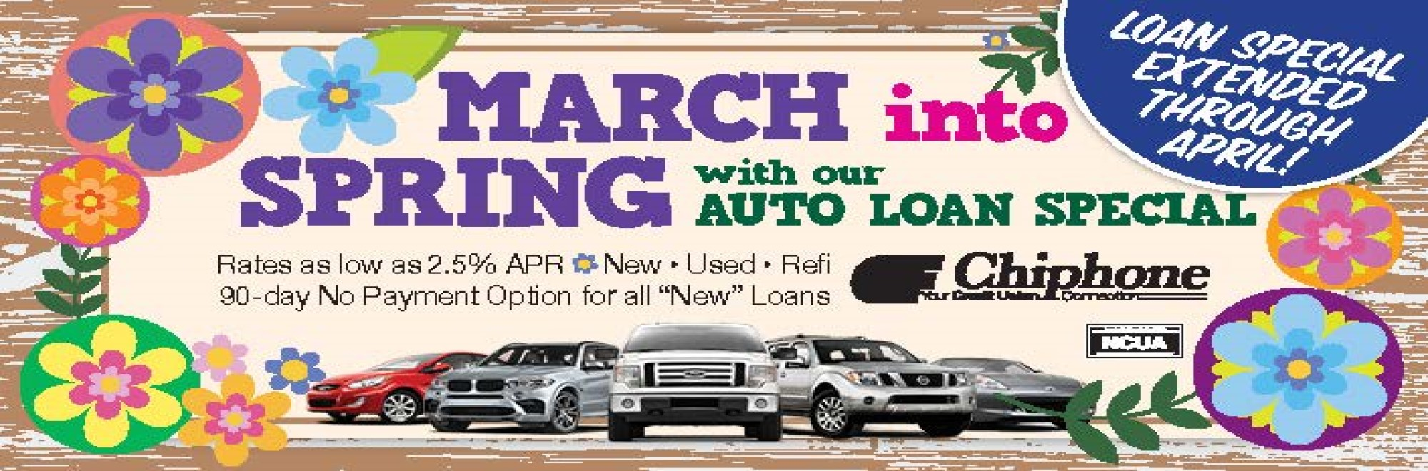 MARCH INTO SPRING AUTO LOAN SPECIAL!
