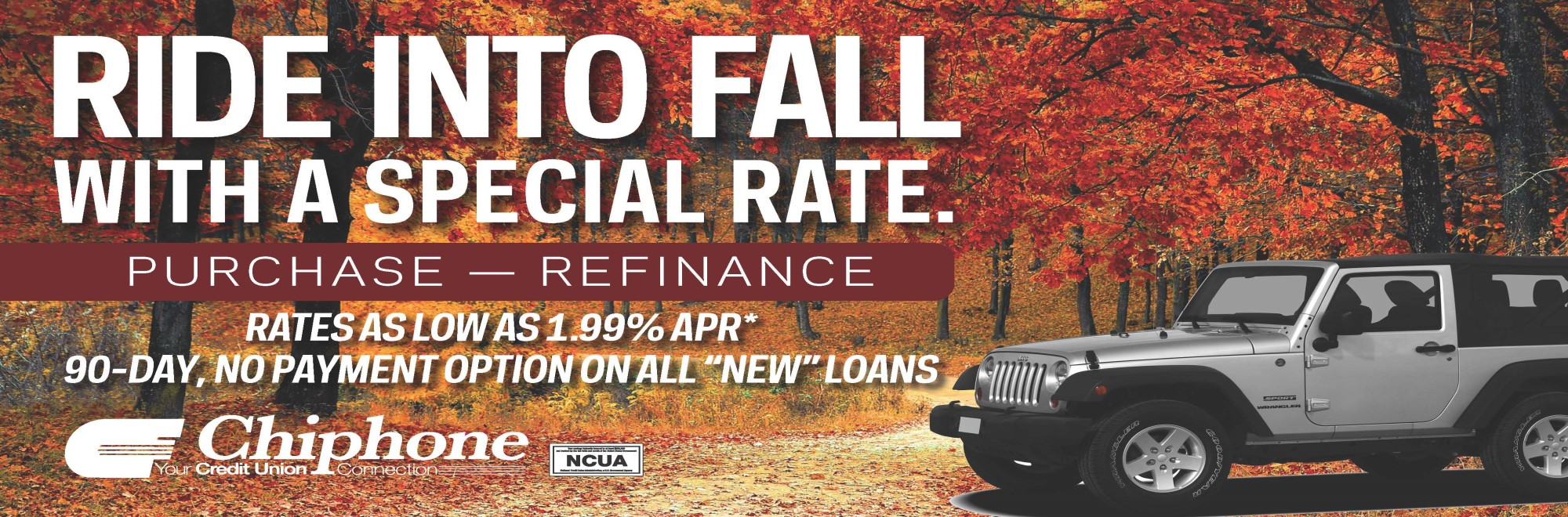 FALL INTO SAVINGS WITH OUR AUTO LOAN SPECIAL!